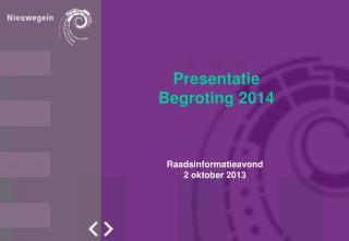 Presentatie  Begroting 2014