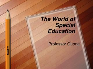 The World of Special Education