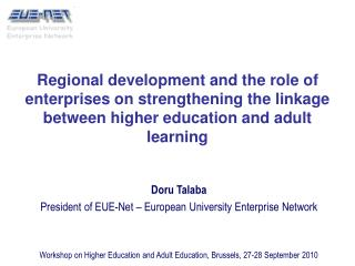 Doru Talaba President of EUE-Net – European University Enterprise Network