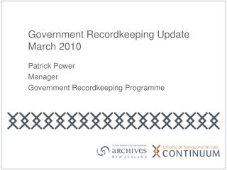 Government Recordkeeping Update March 2010