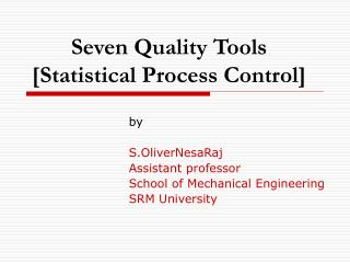 Seven Quality Tools [Statistical Process Control]