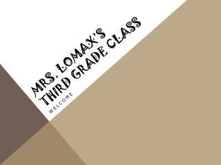 Mrs. Lomax's Third Grade class