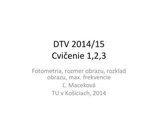 DTV  2014/15 Cvi ?enie  1 ,2,3