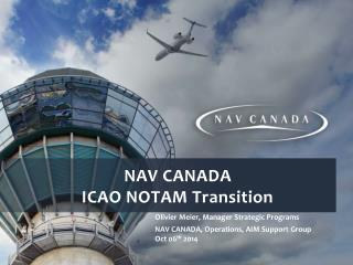 NAV CANADA  ICAO NOTAM Transition