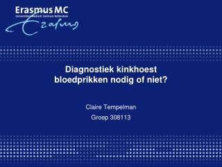 Diagnostiek kinkhoest  bloedprikken nodig of niet?