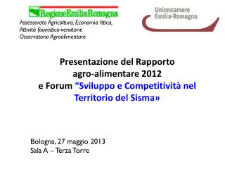 Bologna, 27 maggio 2013 Sala A – Terza Torre