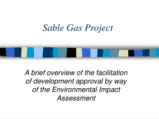 Sable Gas Project