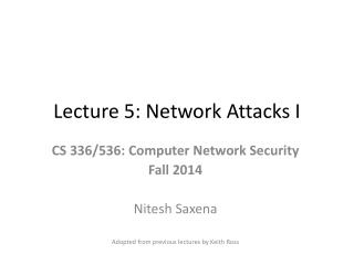 Lecture 5: Network Attacks I