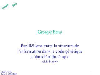 Groupe B�na