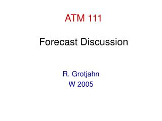 ATM 111 Forecast Discussion