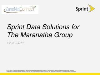 Sprint Data Solutions for The Maranatha Group