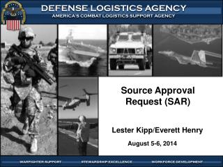 Source Approval Request (SAR)