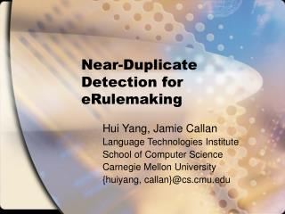 Near-Duplicate Detection for eRulemaking