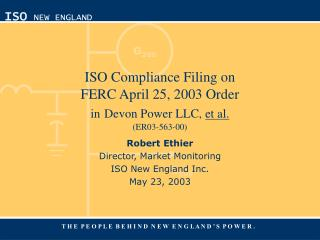 ISO Compliance Filing on FERC April 25, 2003 Order in Devon Power LLC,  et al. (ER03-563-00)