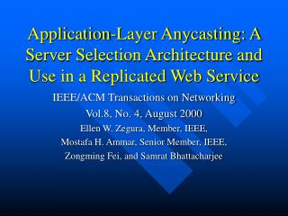 Application-Layer Anycasting: A Server Selection Architecture and Use in a Replicated Web Service
