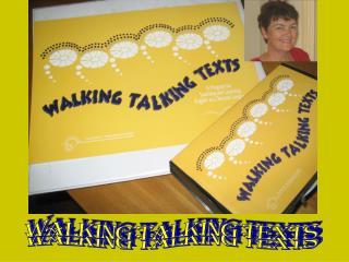 WALKING TALKING TEXTS