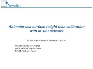 Altimeter sea surface height bias calibration with in situ network