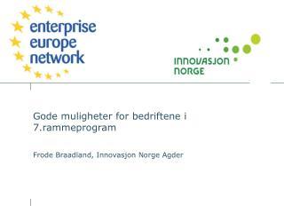 Gode muligheter for bedriftene i 7.rammeprogram