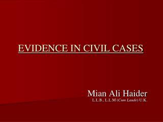 EVIDENCE IN CIVIL CASES