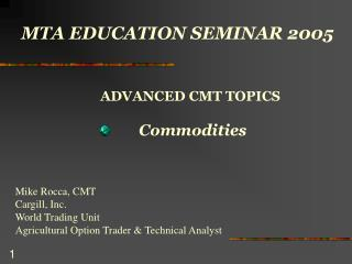 MTA EDUCATION SEMINAR 2005