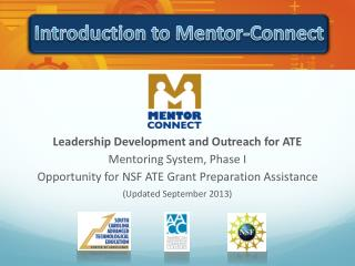 Leadership Development and Outreach for ATE  Mentoring System, Phase I