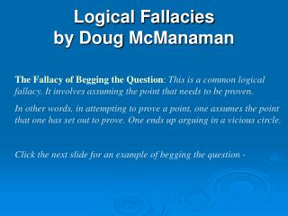 Logical Fallacies  by Doug  McManaman