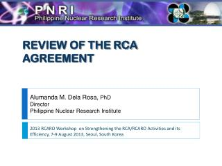REVIEW OF THE RCA AGREEMENT