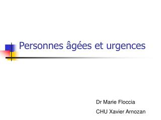 Personnes âgées et urgences