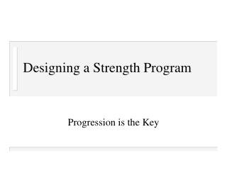 Designing a Strength Program