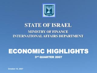 ECONOMIC HIGHLIGHTS 3 rd  QUARTER 2007