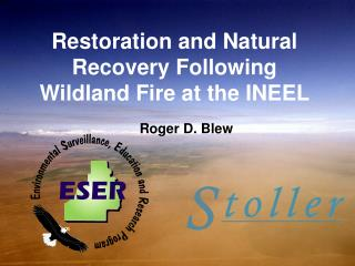 Restoration and Natural Recovery Following Wildland Fire at the INEEL
