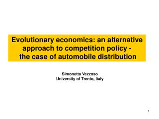 Evolutionary economics: an alternative approach to competition policy -