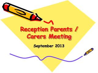 Reception Parents / Carers Meeting