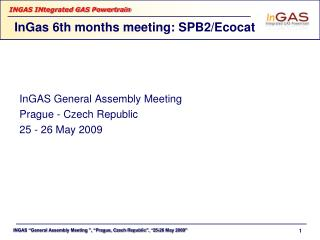 InGas 6th months meeting: SPB2/Ecocat