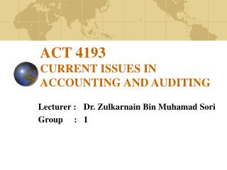 ACT 4193  CURRENT ISSUES IN ACCOUNTING AND AUDITING