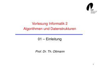 Vorlesung Informatik 2 Algorithmen und Datenstrukturen 01 – Einleitung