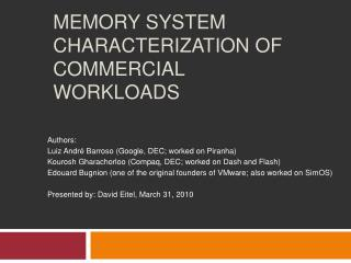 Memory System Characterization of Commercial Workloads