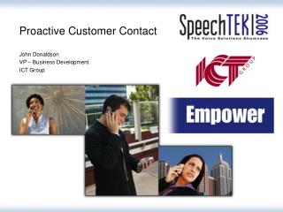 Proactive Customer Contact