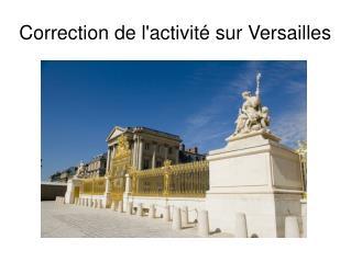 Correction de l'activit� sur Versailles