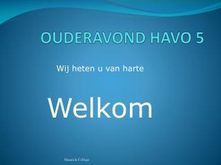 OUDERAVOND HAVO 5