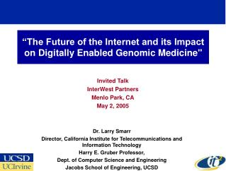 """The Future of the Internet and its Impact on Digitally Enabled Genomic Medicine"