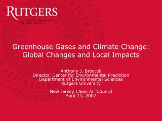 Greenhouse Gases and Climate Change: Global Changes and Local Impacts