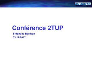 Conférence 2TUP