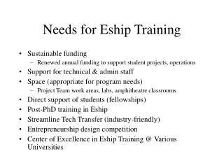 Needs for Eship Training