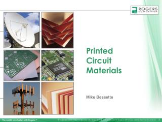 Printed Circuit  Materials Mike Bessette