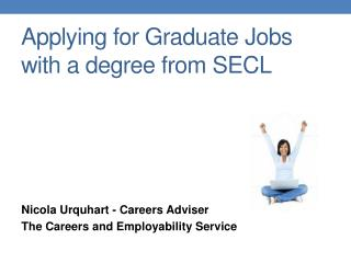 Applying for Graduate Jobs with a degree from SECL