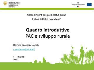 Quadro introduttivo  PAC e sviluppo rurale