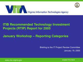 ITIB Recommended Technology Investment Projects (RTIP) Report for 2005