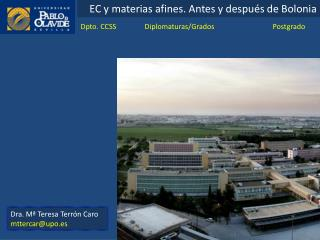 EC y materias afines. Antes y después de Bolonia