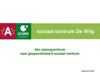 sociaal centrum De Wilg